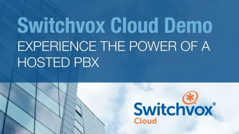 Switchvox Cloud Demo: Experience the Power of a Hosted PBX
