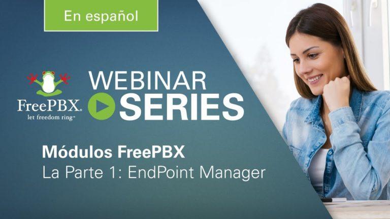 Serie de Módulos FreePBX: EndPoint Manager