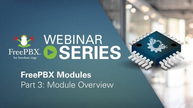 FreePBX Module Series: Overview