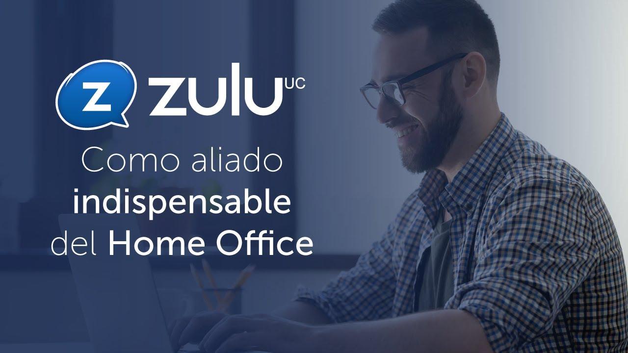 Zulu UC Como aliado indispensable del Home Office