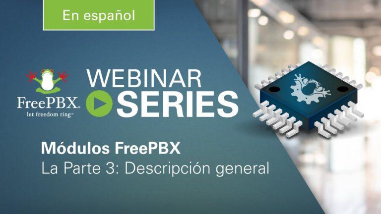 Serie de Módulos FreePBX: Descripción general