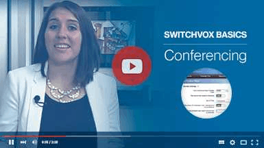Getting Started with Switchvox - Conferencing Thumbnail